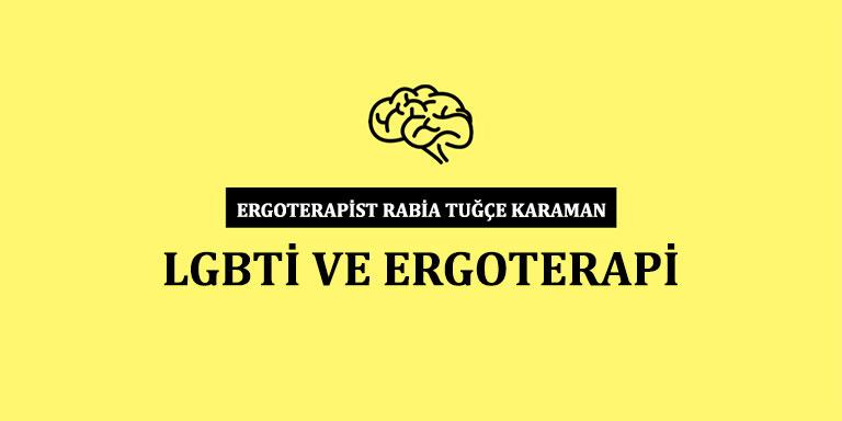 LGBTİ ve Ergoterapi